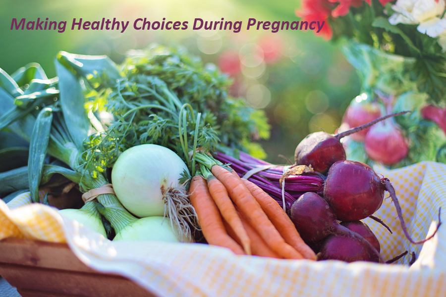 Making Healthy Choices During Pregnancy