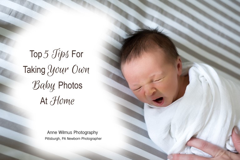 5 Tips for Taking Your Own Baby Photos