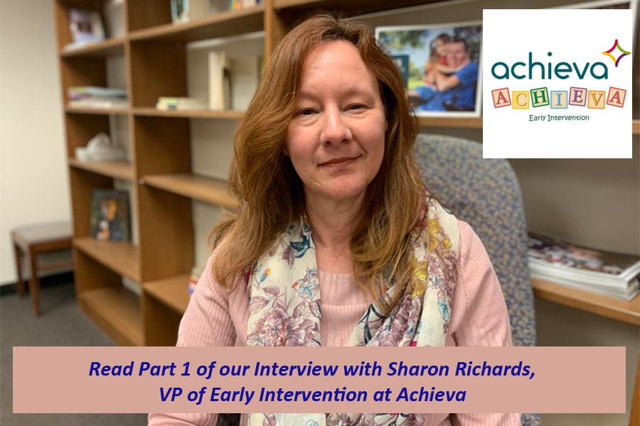 Sharon Richards, VP Early Intervention at Achieva